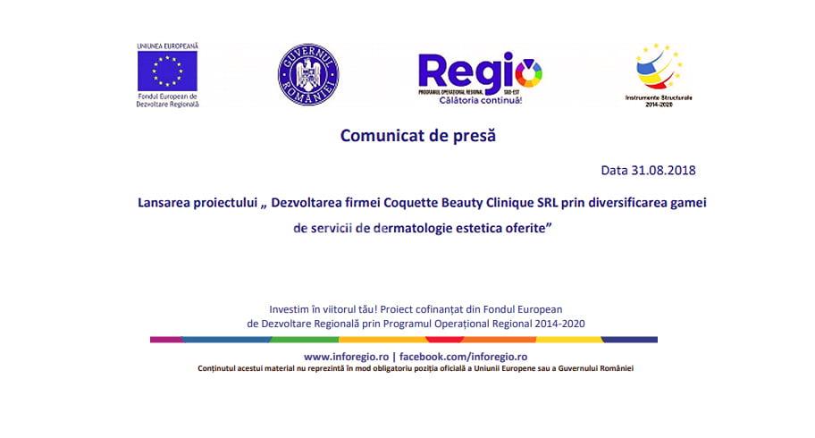 """Lansarea proiectului """"Dezvoltarea firmei Coquette Beauty Clinique SRL prin diversificarea gamei de servicii de dermatologie estetică oferite"""""""