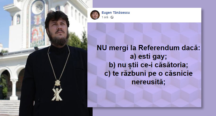 """Purtătorul de cuvânt al Arhiepiscopiei Tomisului, Eugen Tănăsescu: """"Nu mergi la Referendum dacă ești gay"""""""