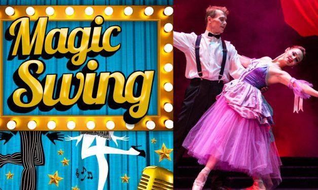 "Magic Swing. Un show spectaculos de dans cu muzica retro a anilor '30, la ""Oleg Danovski"""