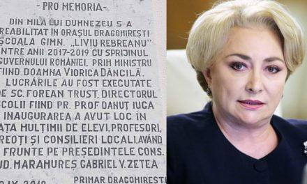 """Numele lui Dancilă, sculptat în marmură pe o școală reabilitată """"din mila lui Dumnezeu și cu sprijinul Guvernului"""""""