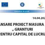 """LANSARE PROIECT MASURA 2- """" GRANTURI PENTRU CAPITAL DE LUCRU"""" – 14.04.2021"""